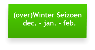 (over)Winter Seizoen   dec. - jan. - feb.